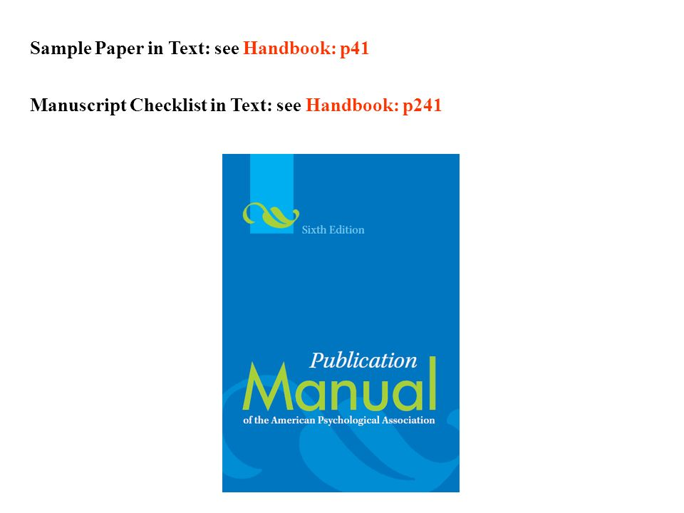 Sample Paper in Text: see Handbook: p41