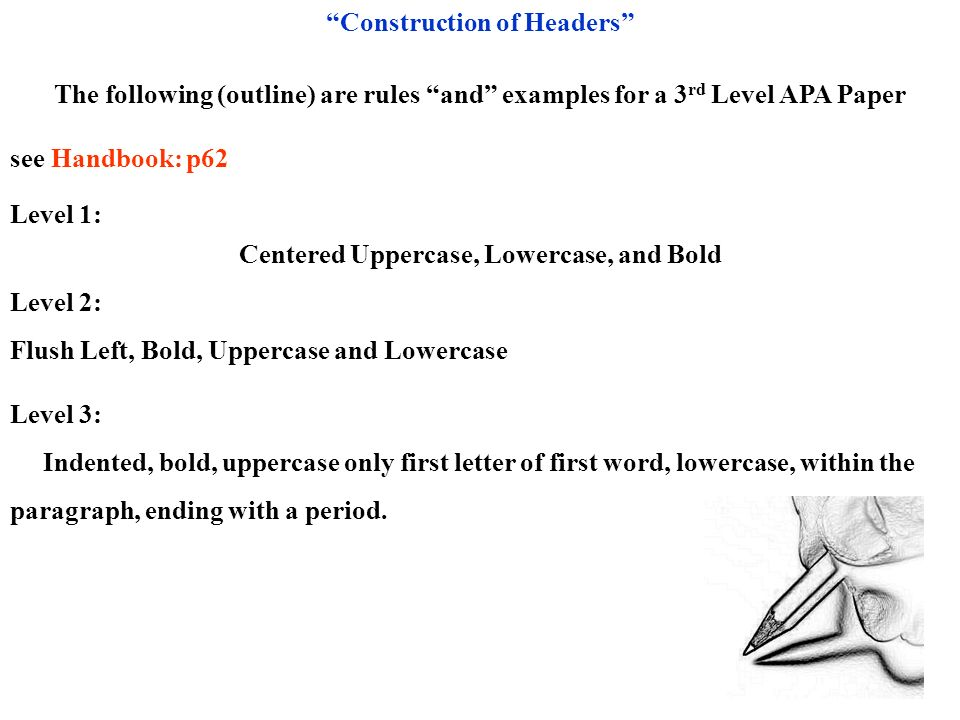 Construction of Headers Centered Uppercase, Lowercase, and Bold