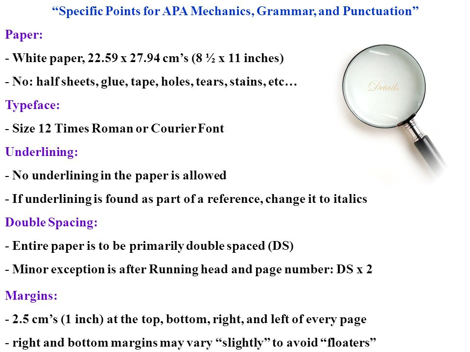 Specific Points for APA Mechanics, Grammar, and Punctuation