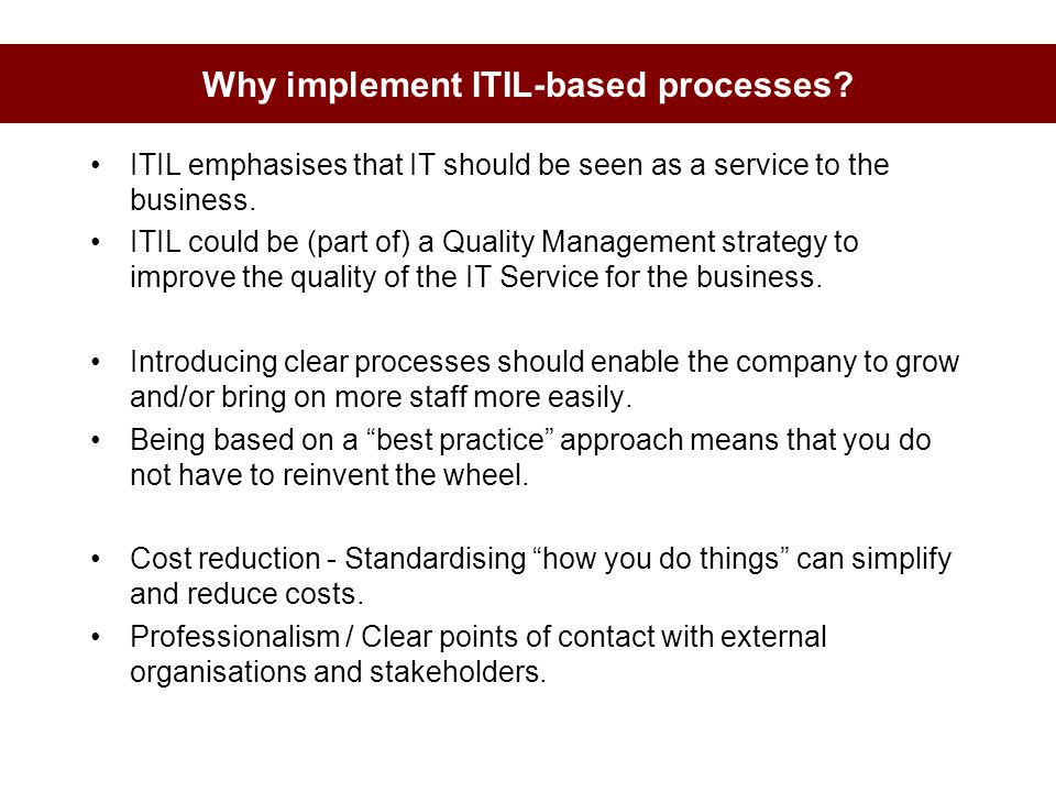 Why implement ITIL-based processes