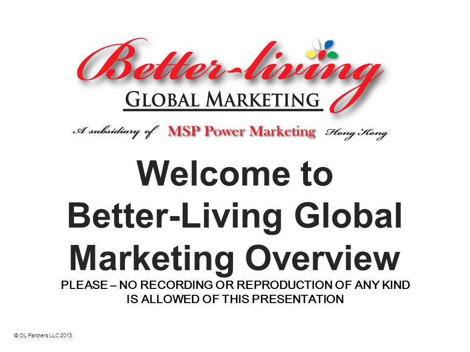 Welcome to Better-Living Global Marketing Overview