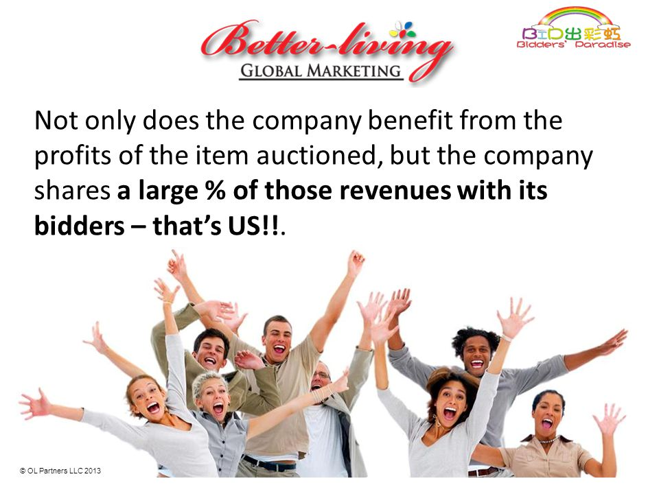 Not only does the company benefit from the profits of the item auctioned, but the company shares a large % of those revenues with its bidders – that's US!!.