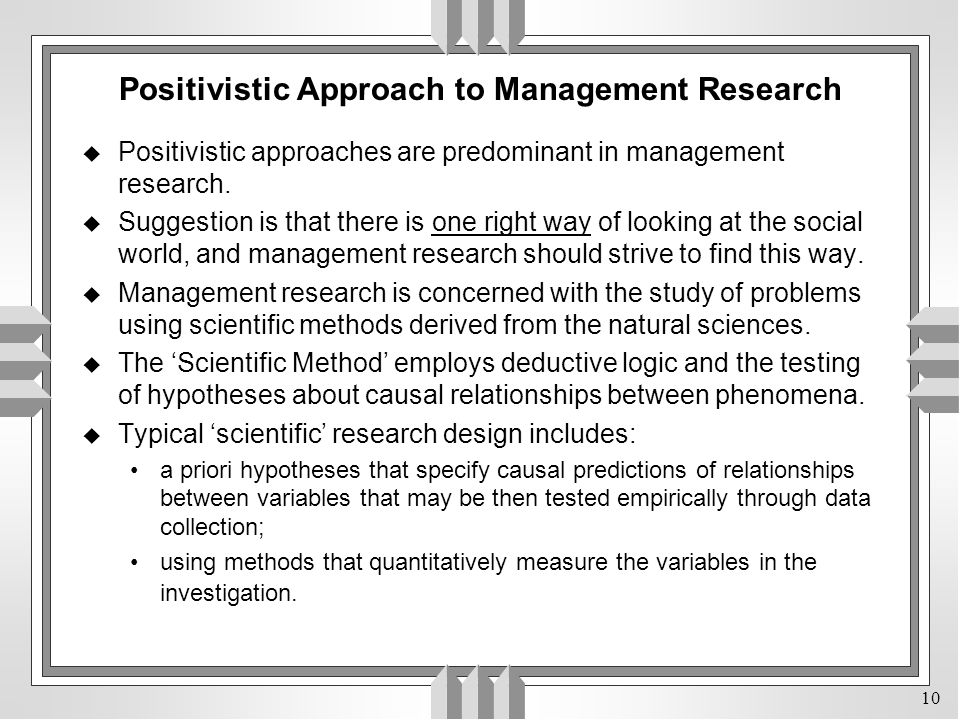 Positivistic Approach to Management Research