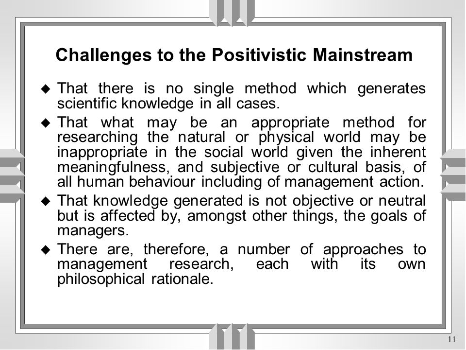 Challenges to the Positivistic Mainstream