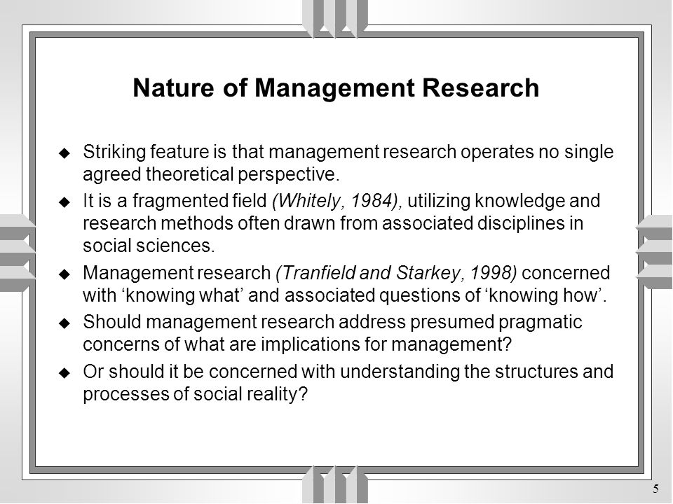 Nature of Management Research