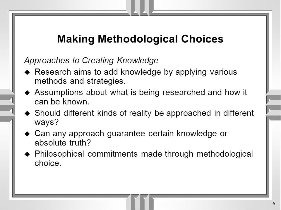 Making Methodological Choices