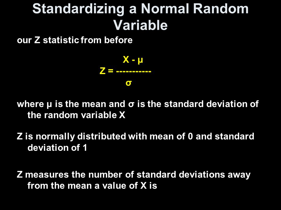 Standardizing a Normal Random Variable