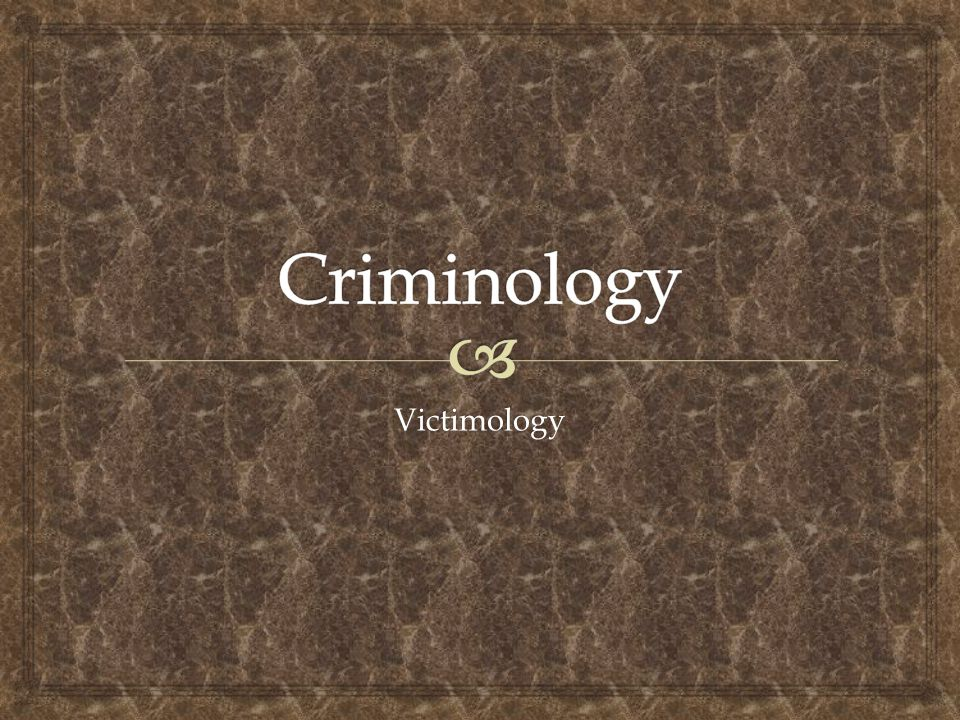 Criminology Victimology