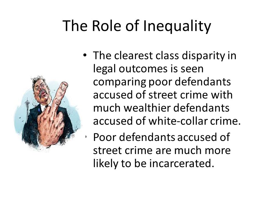 The Role of Inequality