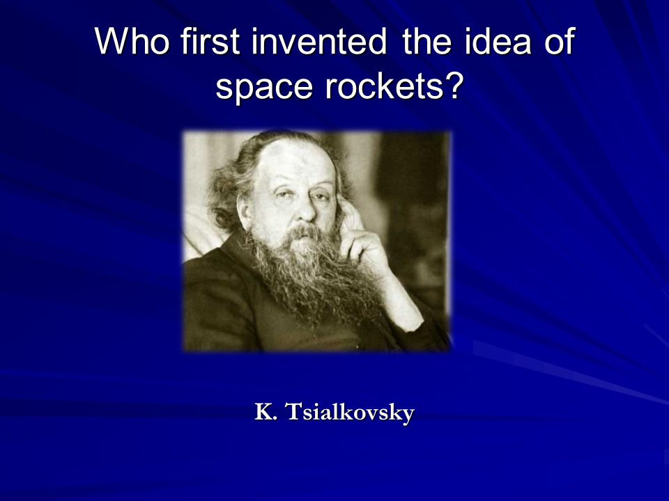 Who first invented the idea of space rockets