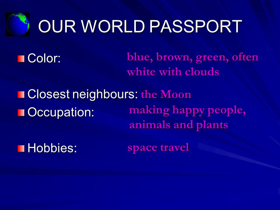 OUR WORLD PASSPORT blue, brown, green, often Color: white with clouds
