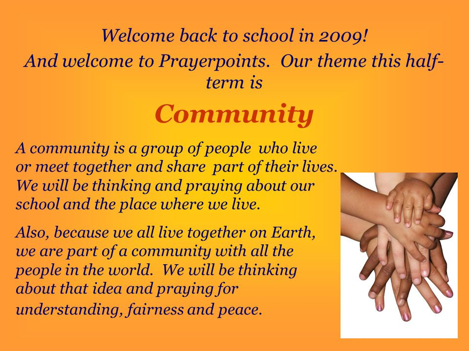 Community Welcome back to school in 2009!