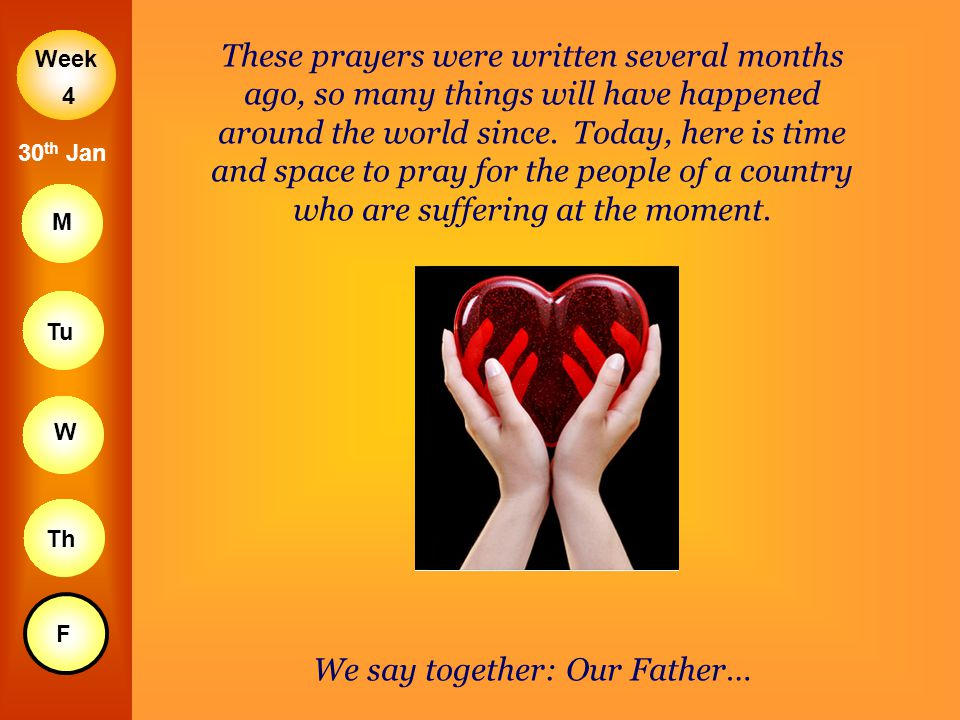 We say together: Our Father…