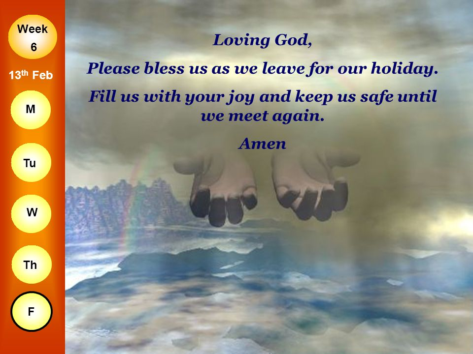 Please bless us as we leave for our holiday.