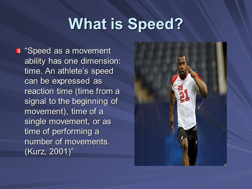 What is Speed