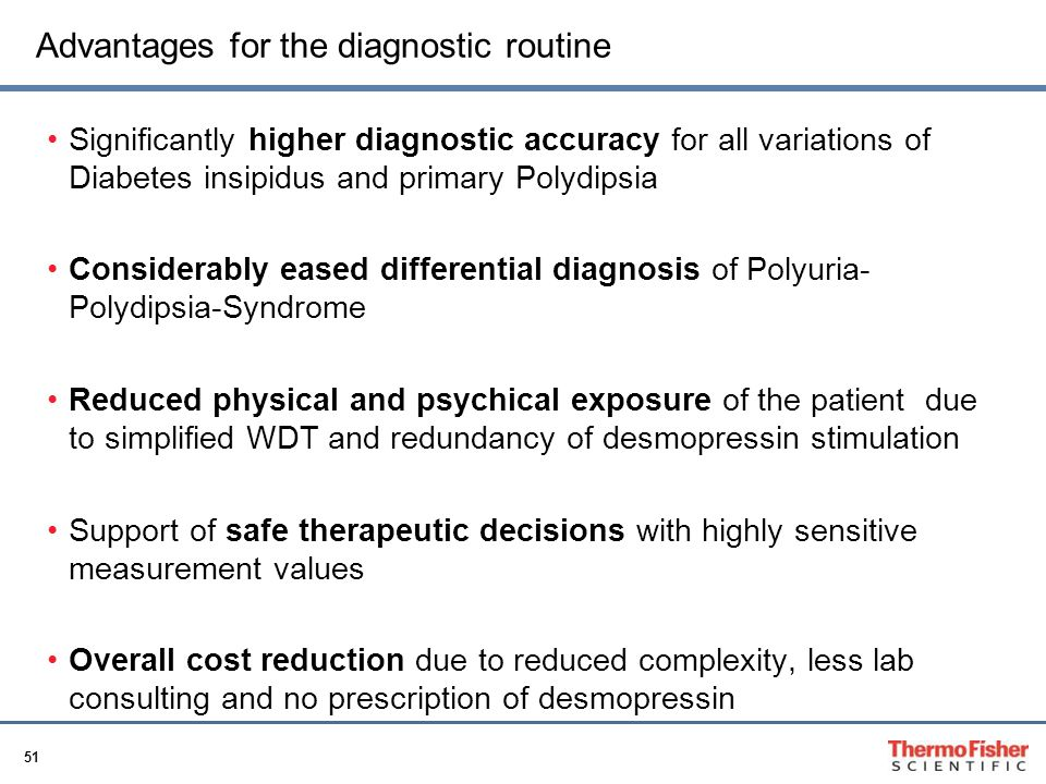 Advantages for the diagnostic routine