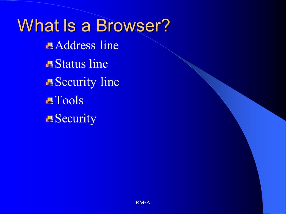 What Is a Browser Address line Status line Security line Tools