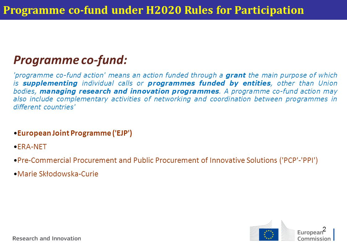 Programme co-fund under H2020 Rules for Participation