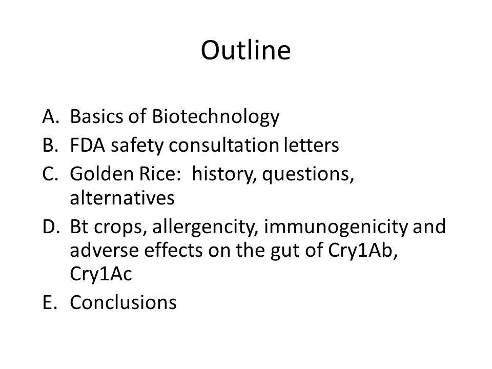 Outline Basics of Biotechnology FDA safety consultation letters