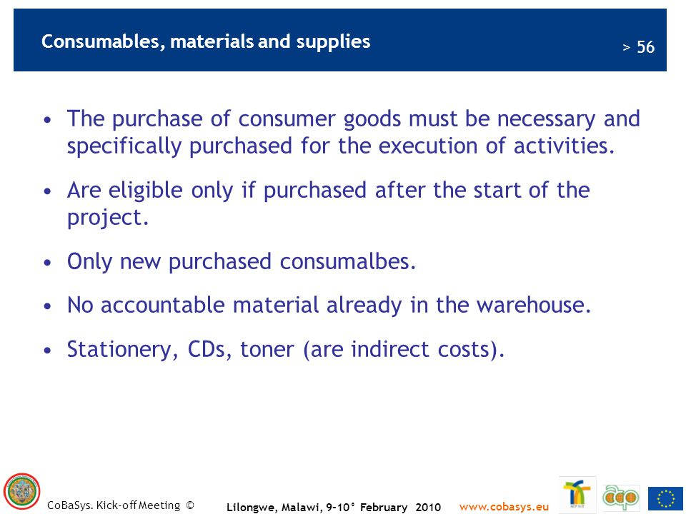 Consumables, materials and supplies