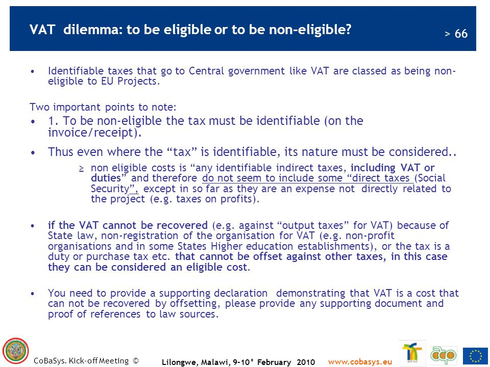 VAT dilemma: to be eligible or to be non-eligible