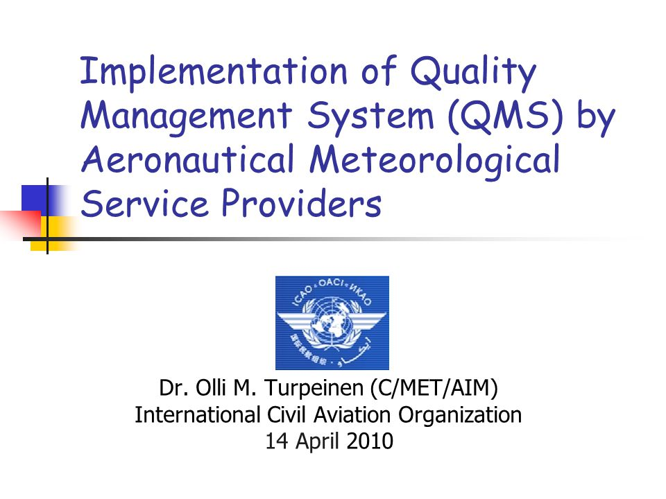 Implementation of Quality Management System (QMS) by Aeronautical Meteorological Service Providers
