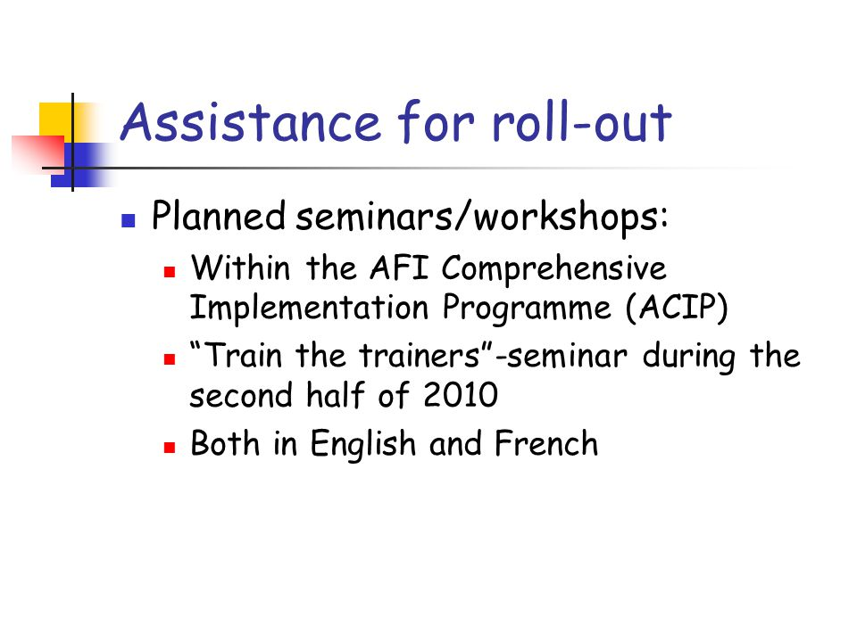 Assistance for roll-out