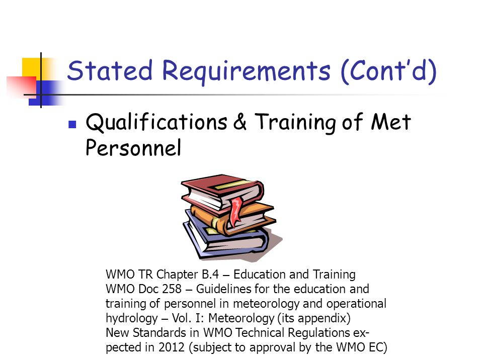 Stated Requirements (Cont'd)