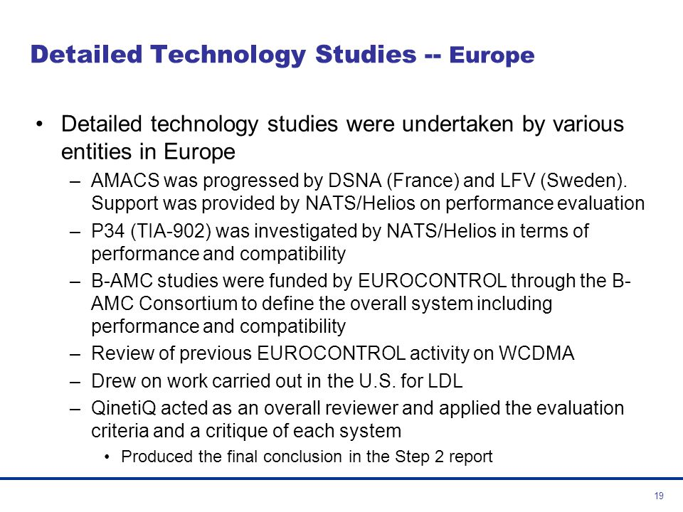 Detailed Technology Studies -- Europe