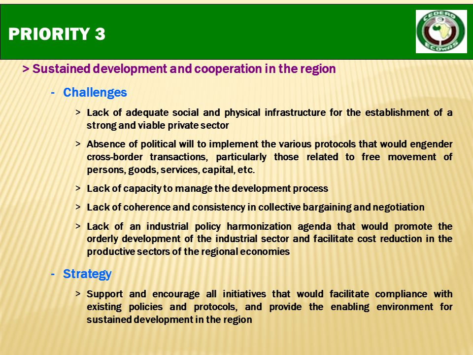 PRIORITY 3 > Sustained development and cooperation in the region