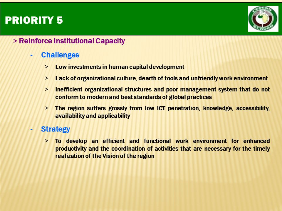 PRIORITY 5 Challenges Strategy > Reinforce Institutional Capacity