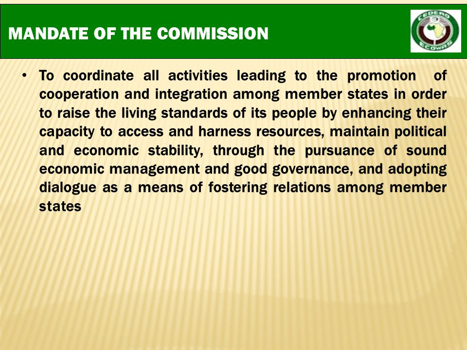 MANDATE OF THE COMMISSION