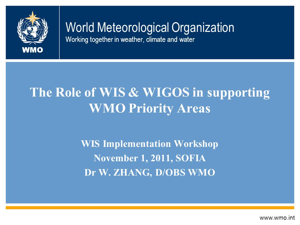 The Role of WIS & WIGOS in supporting WMO Priority Areas