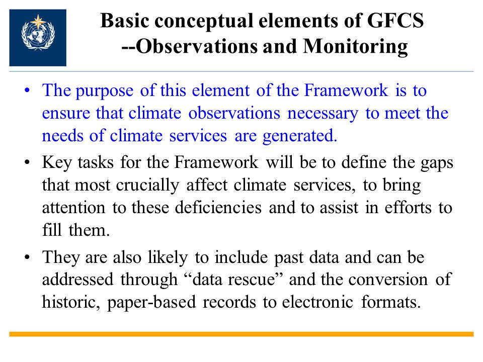 Basic conceptual elements of GFCS --Observations and Monitoring