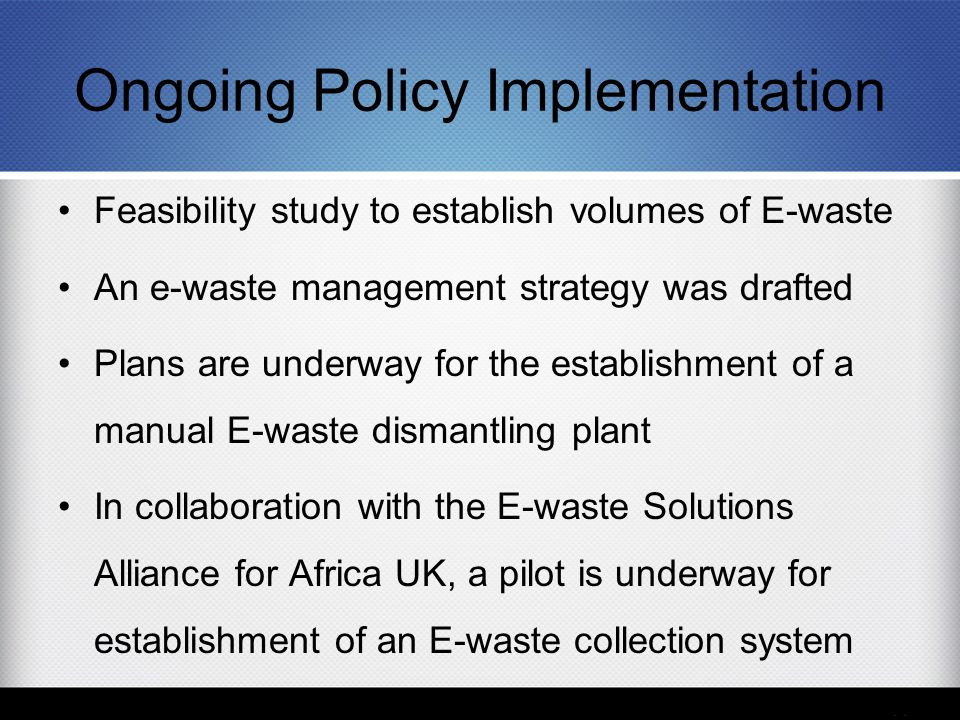Ongoing Policy Implementation