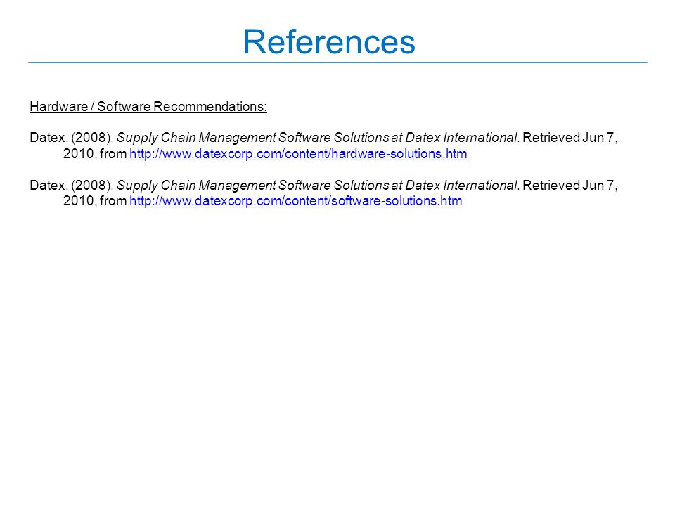 References Hardware / Software Recommendations: