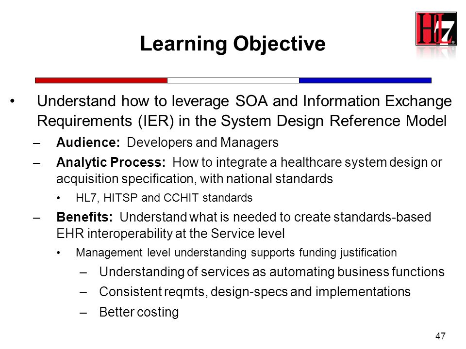Learning Objective Understand how to leverage SOA and Information Exchange Requirements (IER) in the System Design Reference Model.