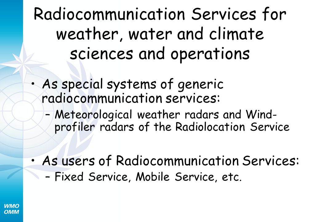 Radiocommunication Services for weather, water and climate sciences and operations