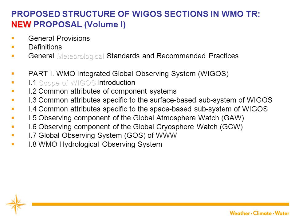 PROPOSED STRUCTURE OF WIGOS SECTIONS IN WMO TR: NEW PROPOSAL (Volume I)