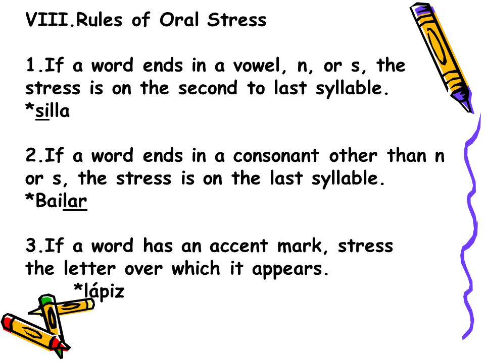 VIII.Rules of Oral Stress