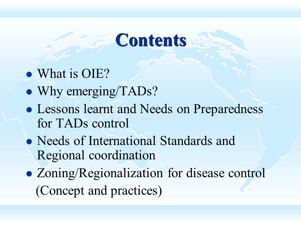 Contents What is OIE Why emerging/TADs