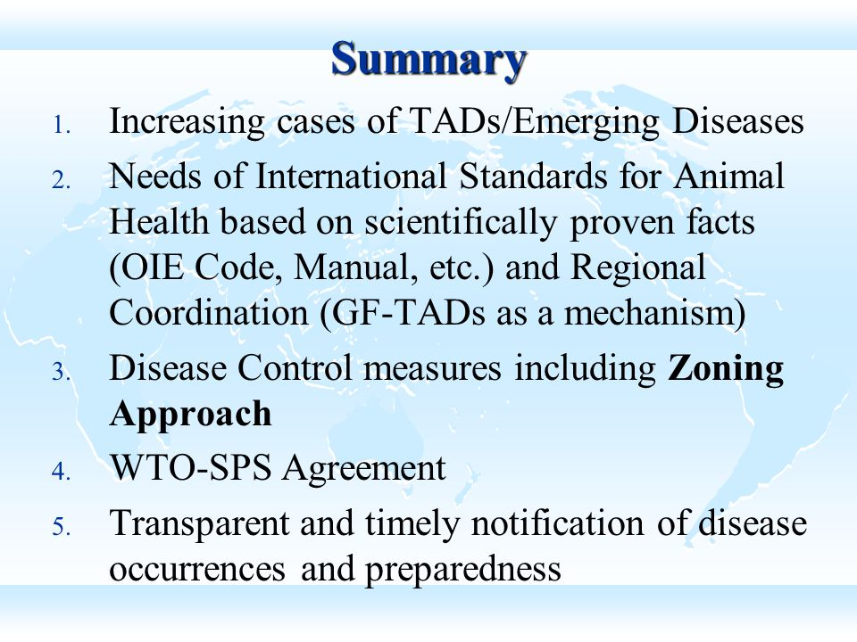 Summary Increasing cases of TADs/Emerging Diseases