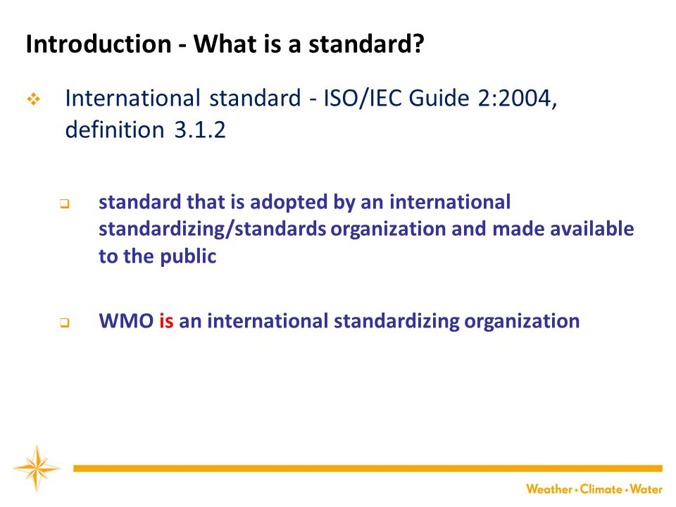 Introduction - What is a standard
