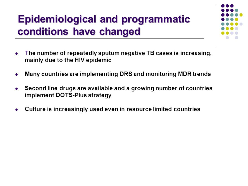 Epidemiological and programmatic conditions have changed