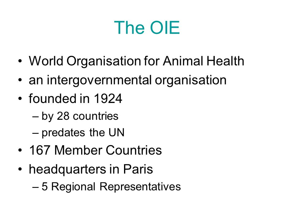 The OIE World Organisation for Animal Health