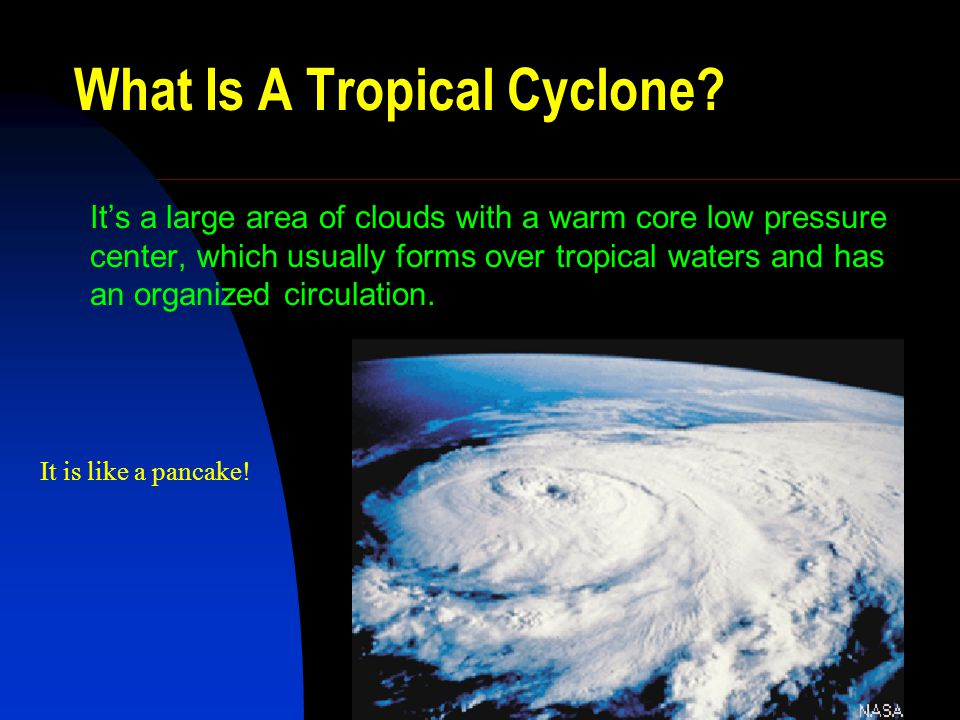 What Is A Tropical Cyclone