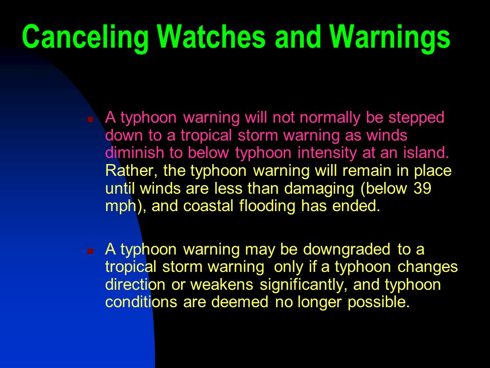 Canceling Watches and Warnings
