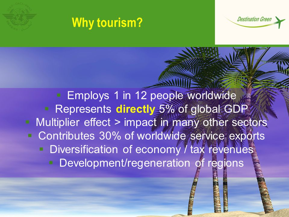 Why tourism Employs 1 in 12 people worldwide
