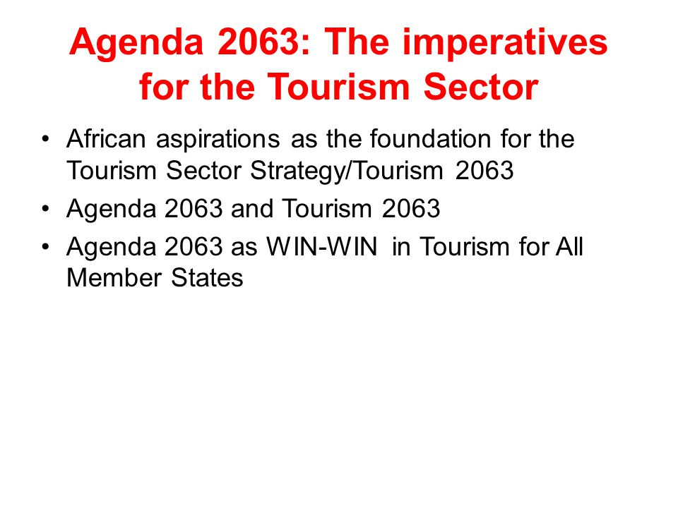 Agenda 2063: The imperatives for the Tourism Sector
