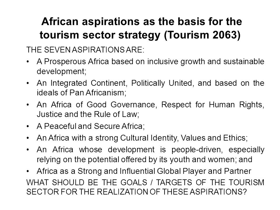 African aspirations as the basis for the tourism sector strategy (Tourism 2063)